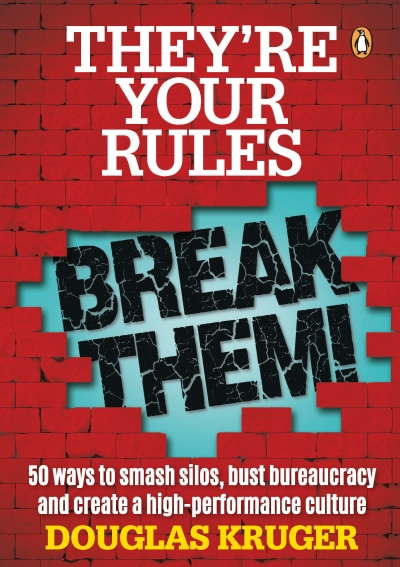 They're Your Rules, Break Them! (Douglas Kruger)