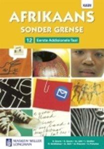 Picture of Afrikaans Sonder Grense Afrikaans Eerste Addisionele Taal Graad 12 Leerderboek (NKABV) (Pearson 2019-2020)