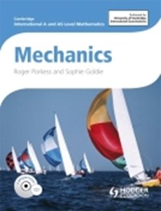 Picture of AS and A Level Mathematics: Mechanics Student's Book (Suitable for AS/A Levels)