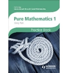 Picture of AS and A Level Mathematics: Pure Mathematics 1 Practice Book (Suitable for AS/A Levels)