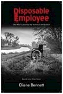 Picture of Disposable Employee: One Man's Journey for Survival (Diane Bennett)