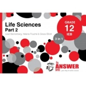 Picture of The Answer Series Grade 12 Life Sciences Part 2 3-in-1 IEB