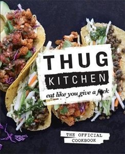Picture of Thug Kitchen: Eat Like You Give a F**k