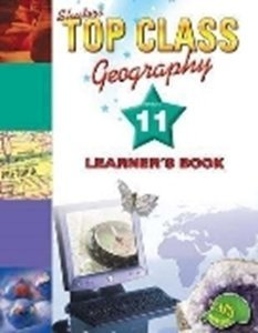 Picture of Top Class Geography Grade 11 Learner's Book
