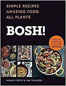 Picture of Bosh! Simple Recipes. Amazing Food. All Plants.  (Henry Firth & Ian Theasby)