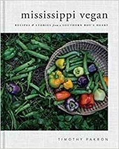 Picture of Mississippi Vegan: Recipes and Stories from a Southern Boy's Heart