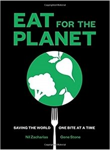 Picture of Eat for the Planet: Saving the World One Bite at a Time (Nil Zacharias)