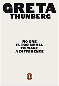 Picture of No One Is Too Small to Make a Difference (Greta Thunberg)
