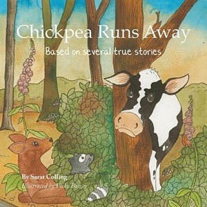 Picture of Chickpea Runs Away: Based on Several True Stories, by Sarat Colling