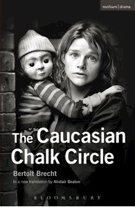 Picture of The Caucasian Chalk Circle (Methuen Drama) by Bertolt Brecht (JB)
