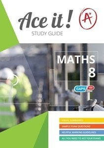Picture of Ace It! Mathematics Grade 8 Study Guide (Shuter and Shooter 2019-2020)
