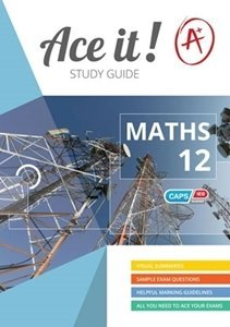 Picture of Ace it! Mathematics Grade 12 Study Guide (Shuter & Shooter 2019-2020)