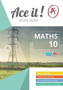 Picture of Ace it! Mathematics Grade 10 Study Guide (Shuter & Shooter 2019-2020)