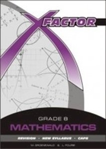 Picture of X-Factor Mathematics Grade 8 Study Guide, by Fourie; Groenewald (Future Managers 2019-2020)
