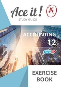 Picture of Ace It! Accounting Grade 12 Exercise Book (Shuter & Shooter 2019-2020)