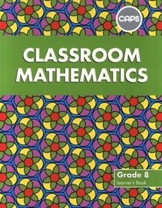 Picture of Classroom Mathematics Grade 8 Learner's Book (CAPS Aligned) (Pearson)