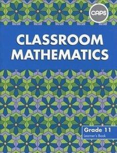 Picture of Classroom Mathematics Grade 11 Learners' Book (CAPS Aligned) (Pearson 2019-2020)