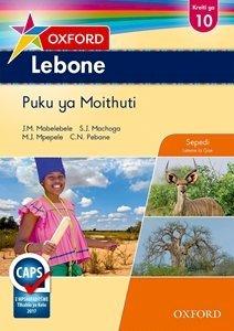 Picture of Oxford Lebone Grade 10 Learners's Book (Sepedi)  Oxford Lebone Kreiti ya 10 Puku ya Moithuti (Oxford SA 2019-2020)