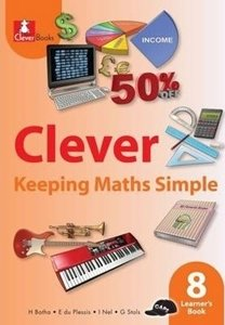Picture of Clever Keeping Maths Simple Grade 8 Learner's Book (Macmillan South Africa)