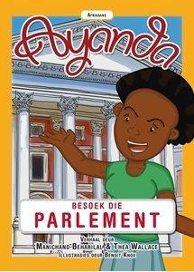 Picture of Ayanda Besoek die Parlement (Afrikaans) by Manichand Beharilal & Thea Wallace