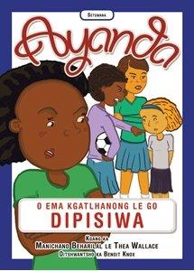 Picture of Ayanda O Ema Kgatlhanong Le Go Dipisiwa (Setswana) by Manichand Beharilal & Thea Wallace