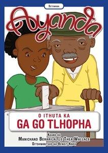 Picture of Ayanda O Ithuta Ka Ga Go Thlopha (Setswana) by Manichand Beharilal & Thea Wallace