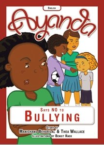Picture of Ayanda Says No to Bullying (English ) by Manichand Beharilal & Thea Wallace