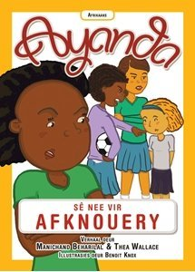Picture of Ayanda Se Nee Vir Afknouery (Afrikaans) by Manichand Beharilal & Thea Wallace
