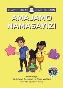 Picture of Learn to Read - Read to Learn Amajamo Namasayizi (isiNdebele) by Manichand Beharilal & Thea Wallace