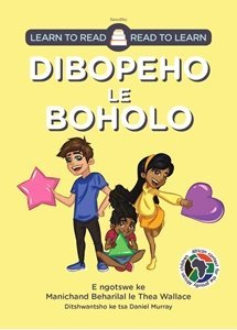 Picture of Learn to Read - Read to Learn Dibopeho Le Boholo (Sesotho) by Manichand Beharilal & Thea Wallace
