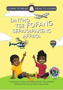 Picture of Learn to Read - Read to Learn Dintho Tse Fofang Sepakapakeng Afrika (Sesotho) by Manichand Beharilal & Thea Wallace