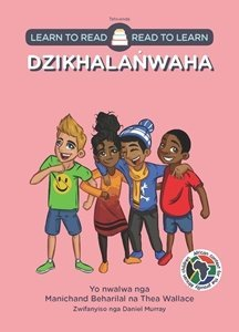 Picture of Learn to Read - Read to Learn Dzikhalanwaha (Tshivenda) by Manichand Beharilal & Thea Wallace