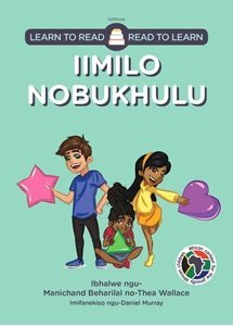 Picture of Learn to Read - Read to Learn Iimilo Nobukhulu (isXhosa) by Manichand Beharilal & Thea Wallace