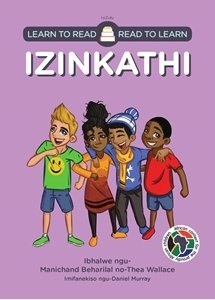 Picture of Learn to Read - Read to Learn Izinkathi (isiZulu) by Manichand Beharilal & Thea Wallace