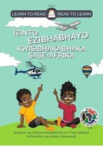 Picture of Learn to Read - Read to Learn Izinto Ezibhabhayo Kwisibhakabhaka Sase-Afrika (isiXhosa) by Manichand Beharilal & Thea Wallace