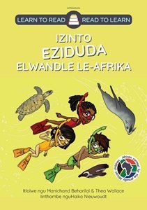 Picture of Learn to Read - Read to Learn Izinto Eziduda Elwandle Le-Afrika (isNdebele) by Manichand Beharilal & Thea Wallace