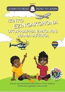 Picture of Learn to Read - Read to Learn Izinto Ezingakghona Ukuphapha Emkayini Wama-Afrika (isNdebele) by Manichand Beharilal & Thea Wallace