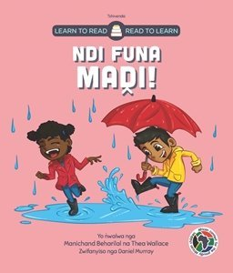 Picture of Learn to Read - Read to Learn Ndi Funa Madi! (Tshivenda) by Manichand Beharilal & Thea Wallace