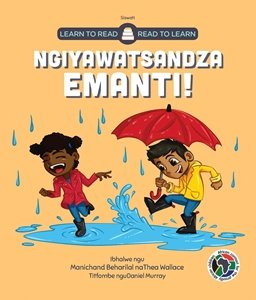 Picture of Learn to Read - Read to Learn Ngiyawatsandza Emanti! (Siswati) by Manichand Beharilal & Thea Wallace