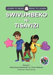 Picture of Learn to Read - Read to Learn Swivumbeko Ni Tisayizi (Xitsonga) by Manichand Beharilal & Thea Wallace