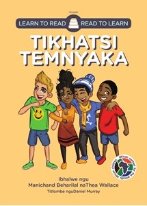 Picture of Learn to Read - Read to Learn Tikhatsi Temnyaka (Siswati) by Manichand Beharilal & Thea Wallace