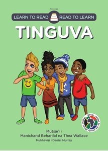 Picture of Learn to Read - Read to Learn Tinguva (Xitsonga) by Manichand Beharilal & Thea Wallace