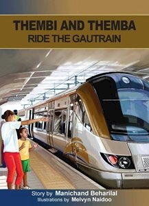 Picture of Themba and Themba Ride The Gautrain (English) by Manichand Beharilal  (MBLS Publishers 2019-2020)