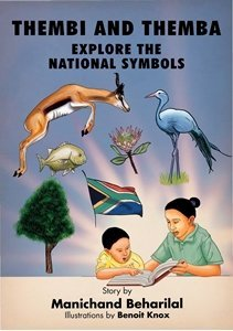 Picture of Thembi and Themba Explore The National Symbols (English) by Manichand Beharilal  (MBLS Publishers 2019-2020)