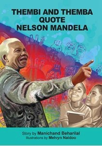 Picture of Thembi and Themba Quote Nelson Mandela (English) by Manichand Beharilal (MBLS Publishers 2019-2020)