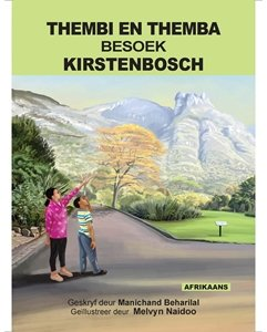 Picture of Thembi en Themba Besoek Kirstenbosch (Afrikaans) by Manichand Beharilal (MBLS Publishers 2019-2020)