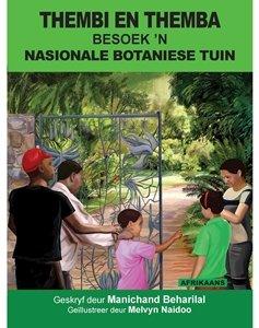 Picture of Thembi en Themba Besoek 'N Nasionale Botaniese Tuin (Afrikaans) by Manichand Beharilal (MBLS Publishers 2019-2020)