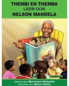 Picture of Thembi en Themba Leer Oor Nelson Mandela (Afrikaans) by Manichand Beharilal (MBLS Publishers 2019-2020)