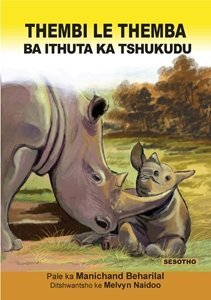 Picture of Thembi Le Themba Ba Ithuta Ka Tshukudu (Sesotho) by Manichand Beharilal (MBLS Publishers 2019-2020)