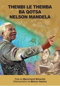 Picture of Thembi Le Themba Ba Qotsa Nelson Mandela (Sesotho) by Manichand Beharilal (MBLS Publishers 2019-2020)